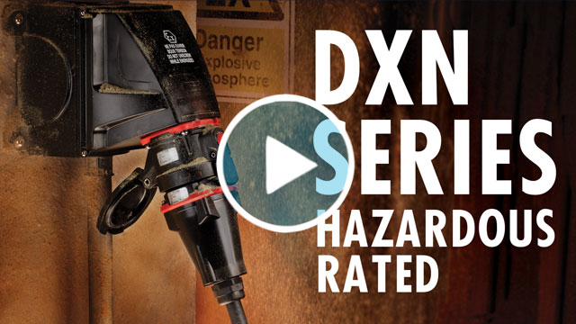 DXN Hazardous Location Plugs and Receptacles